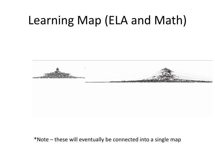 Learning Map (ELA and Math)