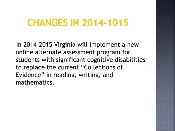 Changes in 2014-1015