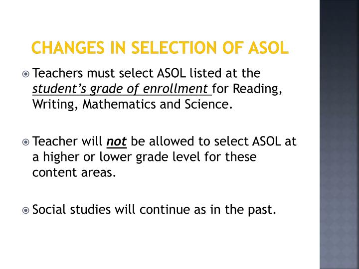 Changes in Selection of ASOL