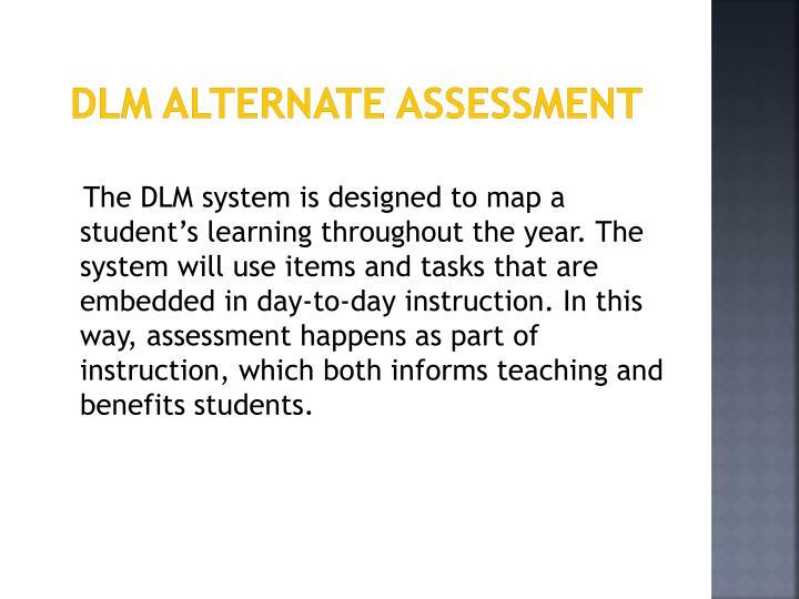 DLM Alternate Assessment