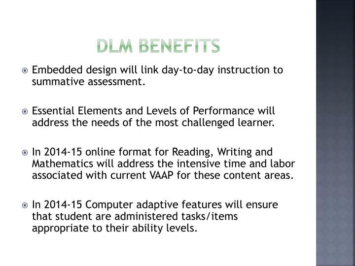 DLM Benefits