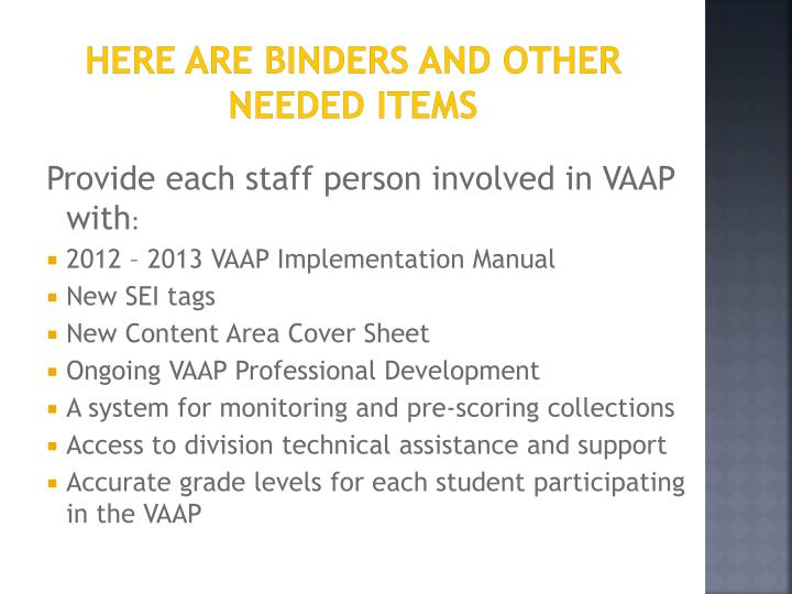 Here are binders and other needed items