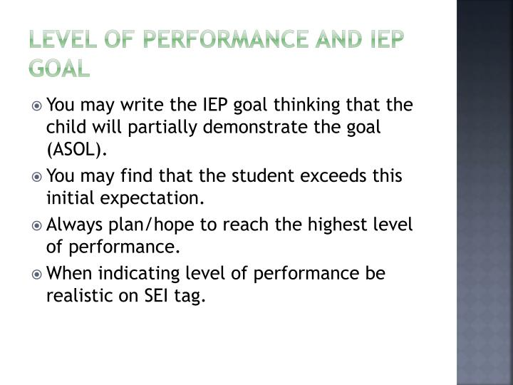Level of Performance and IEP goal