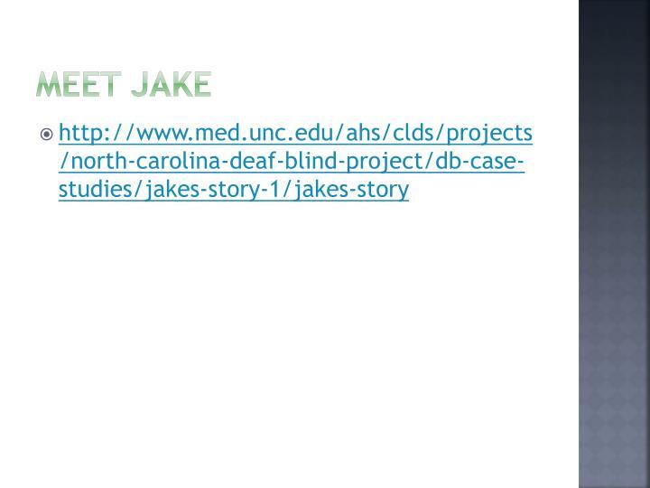 Meet Jake