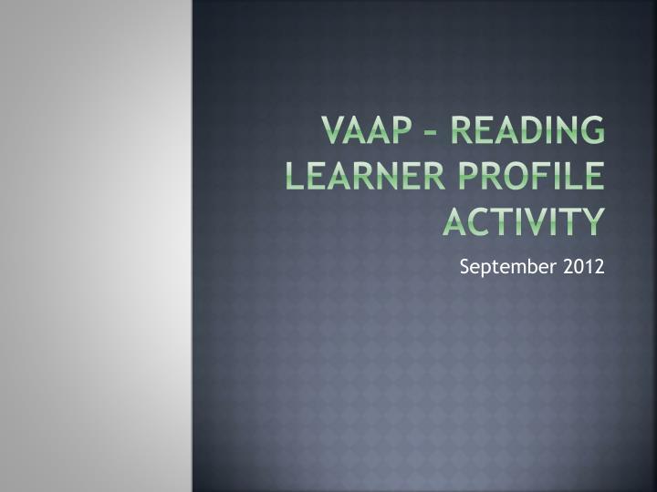 VAAP – Reading
