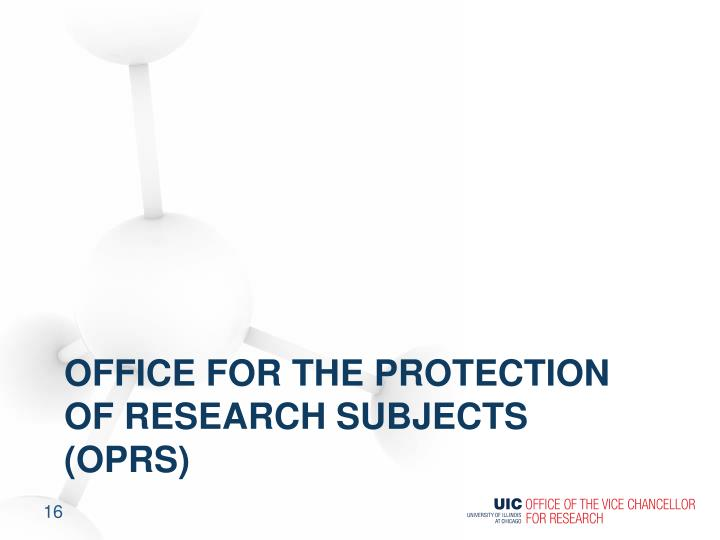 Office for the protection of research subjects (OPRS)
