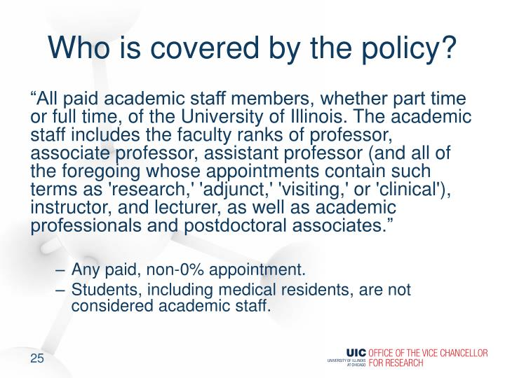 Who is covered by the policy?