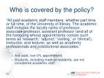 who is covered by the policy