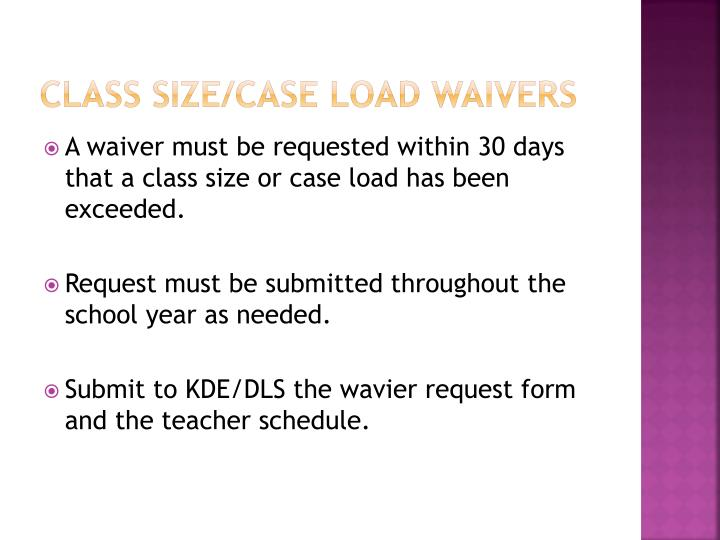 CLASS SIZE/CASE LOAD WAIVERS