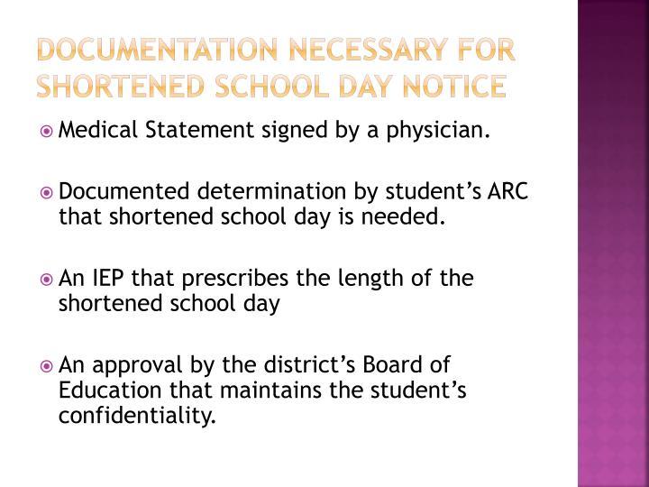 Documentation necessary for shortened school day notice