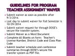 guidelines for program teacher assignment waiver