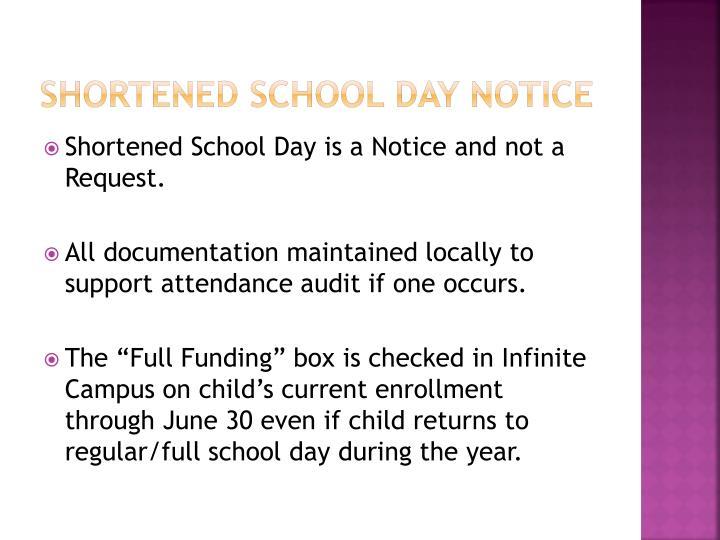SHORTENED SCHOOL DAY NOTICE