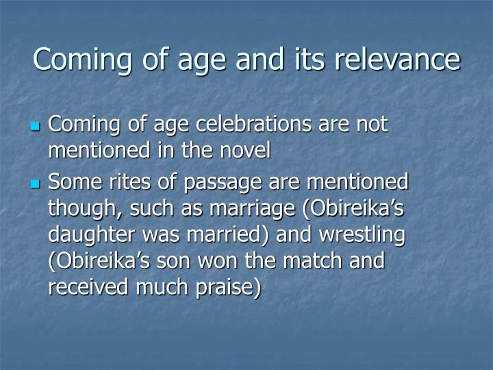 Coming of age and its relevance