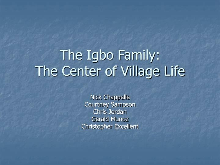 The igbo family the center of village life