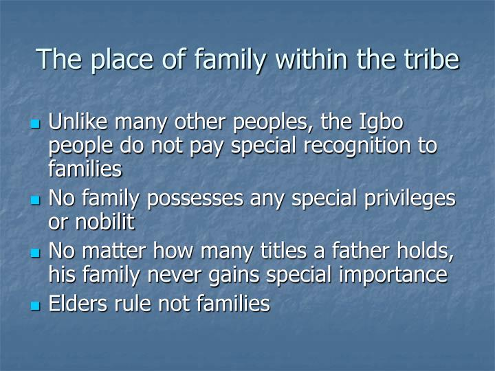 The place of family within the tribe