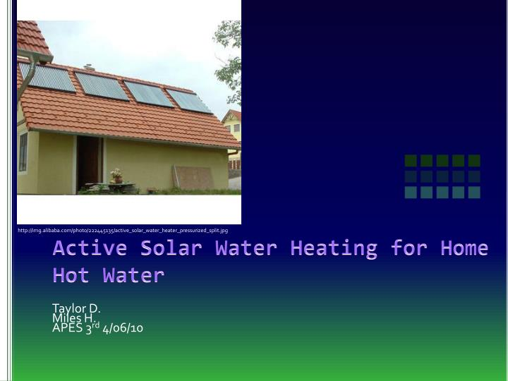 Active Solar Water Heating for Home Hot Water