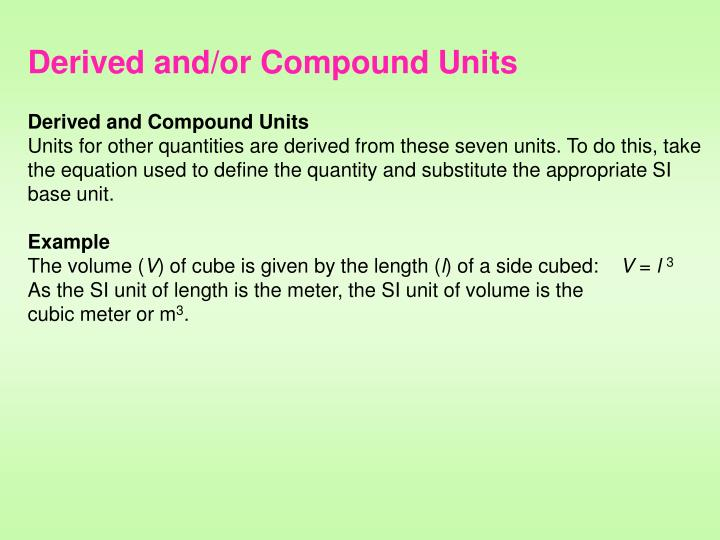 Derived and/or Compound Units