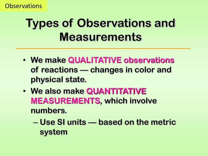 Types of observations and measurements