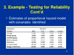 3 example testing for reliability cont d6