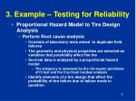 3 example testing for reliability