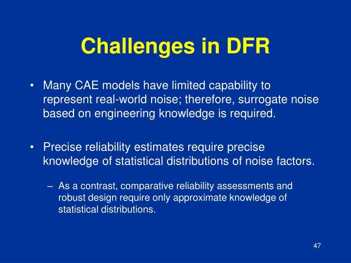 Challenges in DFR