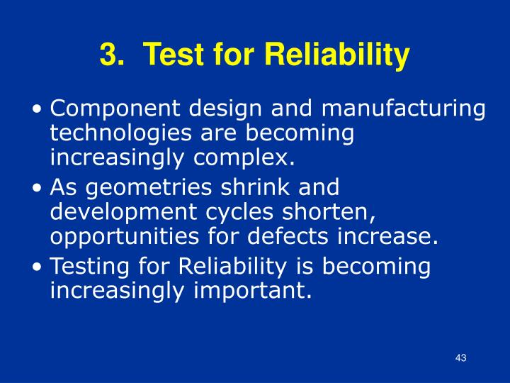 3.  Test for Reliability