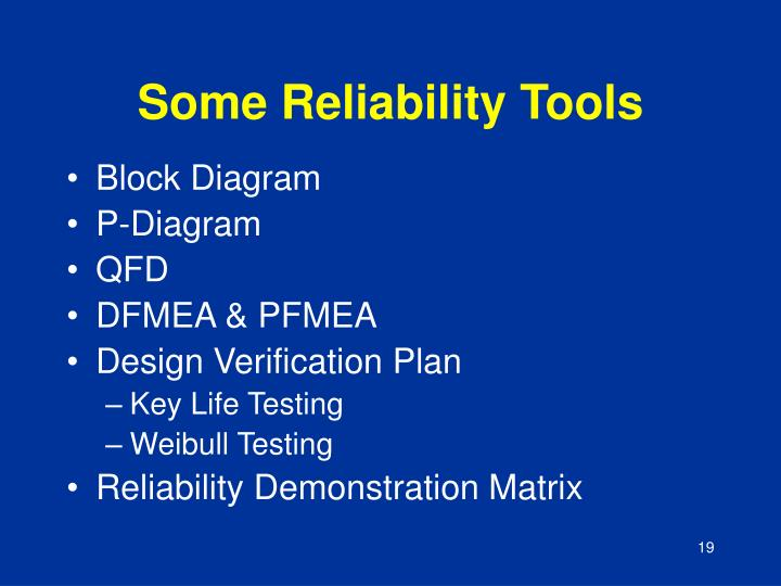 Some Reliability Tools