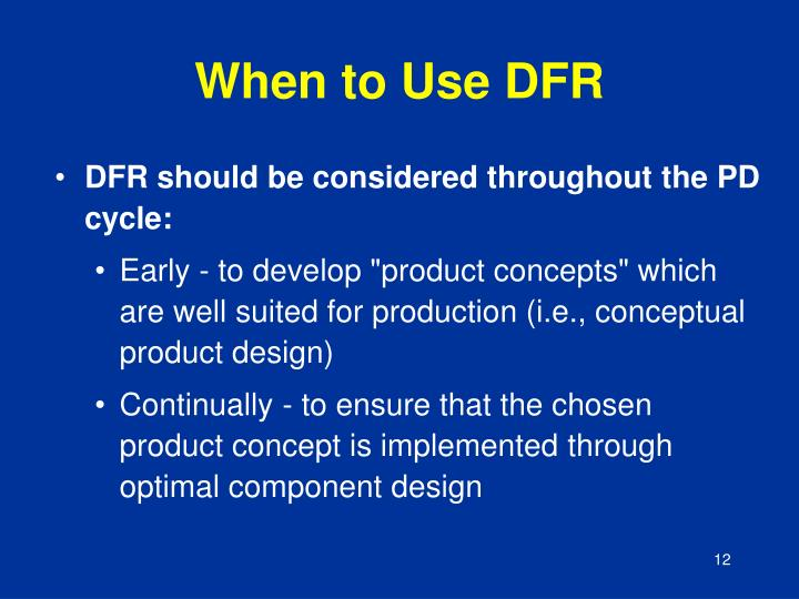 When to Use DFR