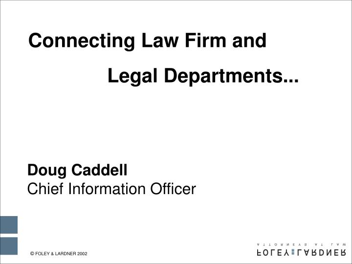 Connecting Law Firm and