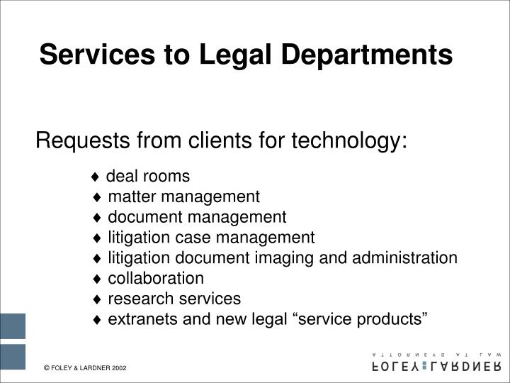 Services to Legal Departments