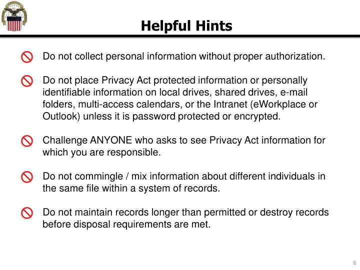 Do not collect personal information without proper authorization.