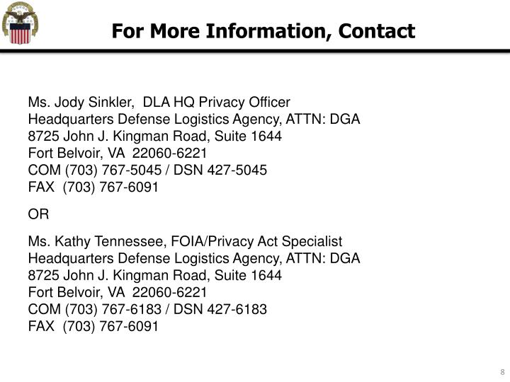 Ms. Jody Sinkler,  DLA HQ Privacy Officer