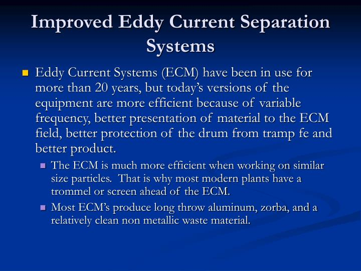Improved Eddy Current Separation Systems
