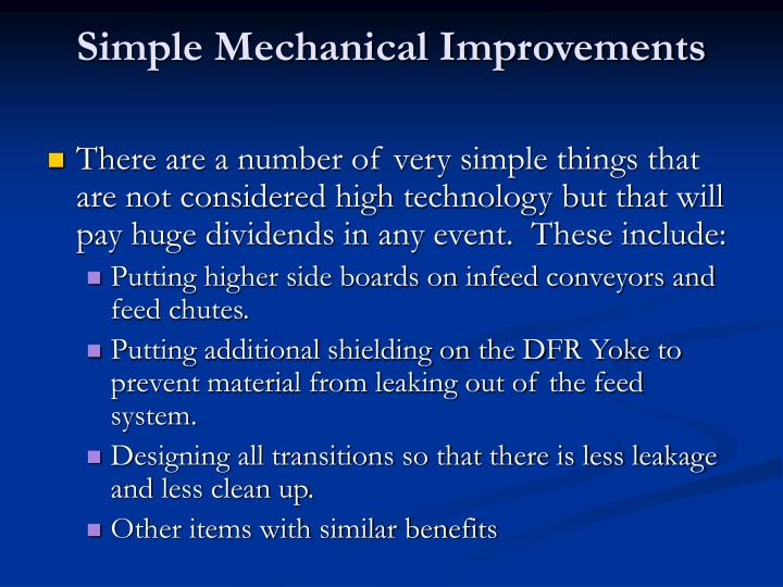 Simple Mechanical Improvements