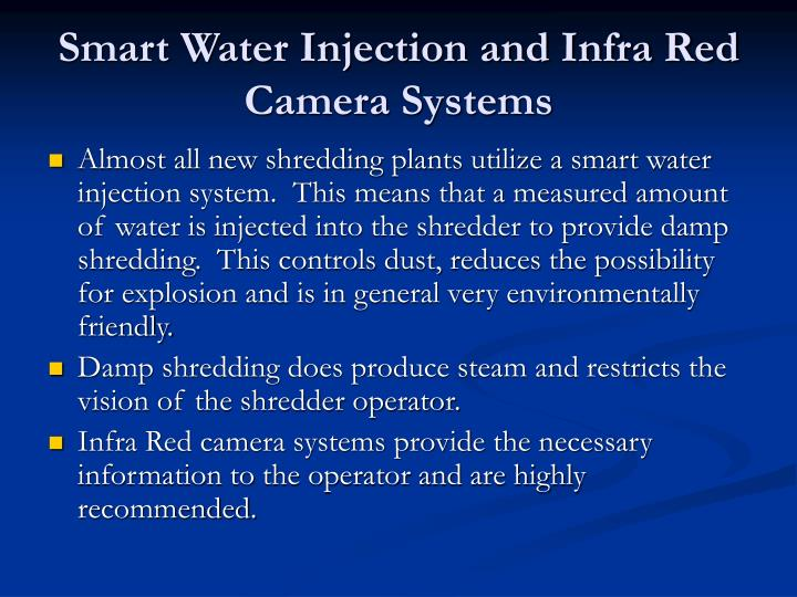 Smart Water Injection and Infra Red Camera Systems