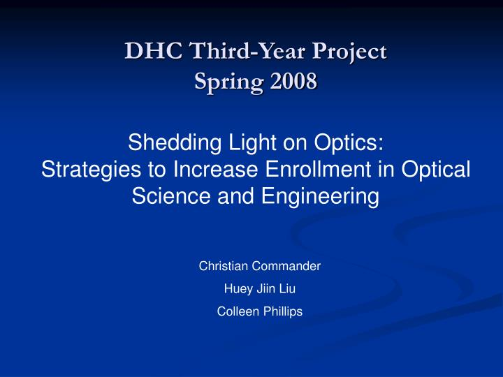 Dhc third year project spring 2008