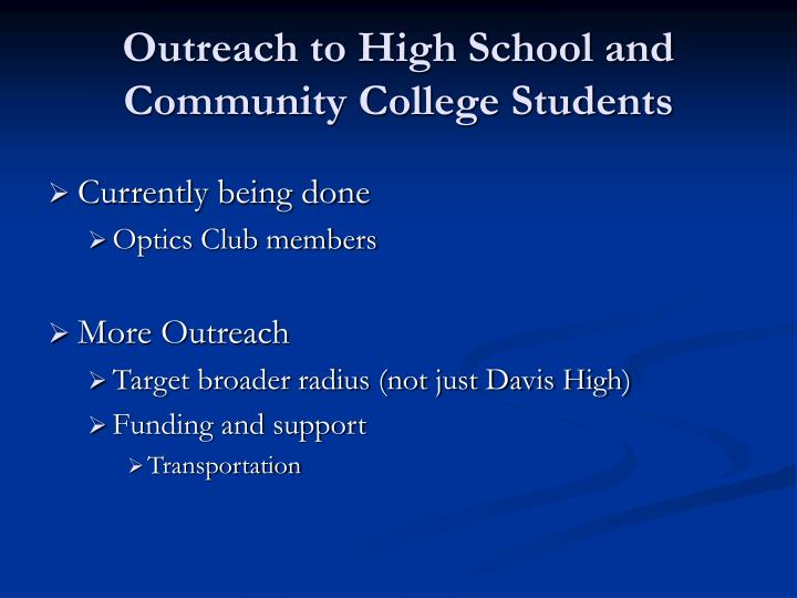 Outreach to High School and Community College Students