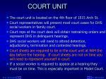 court unit