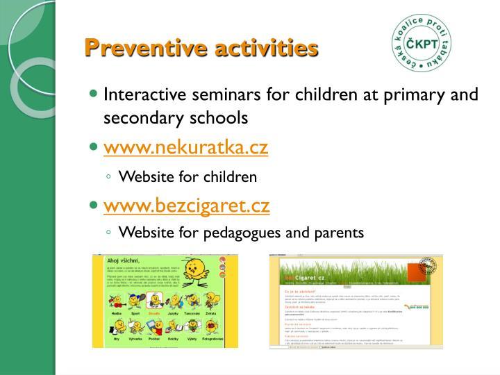 Preventive activities
