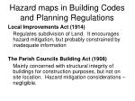 hazard maps in building codes and planning regulations1