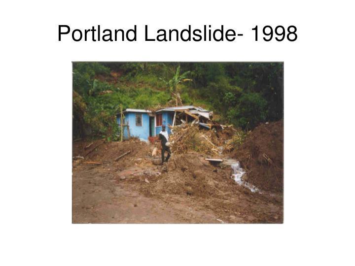 Portland Landslide- 1998