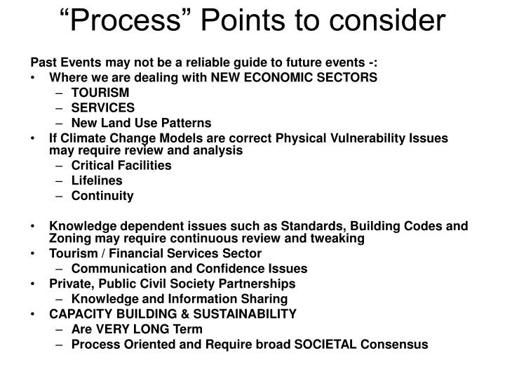 """""""Process"""" Points to consider"""