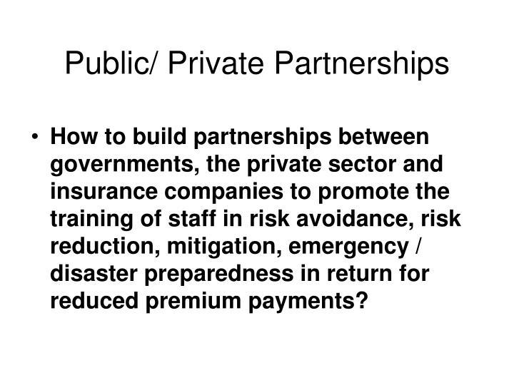 Public/ Private Partnerships