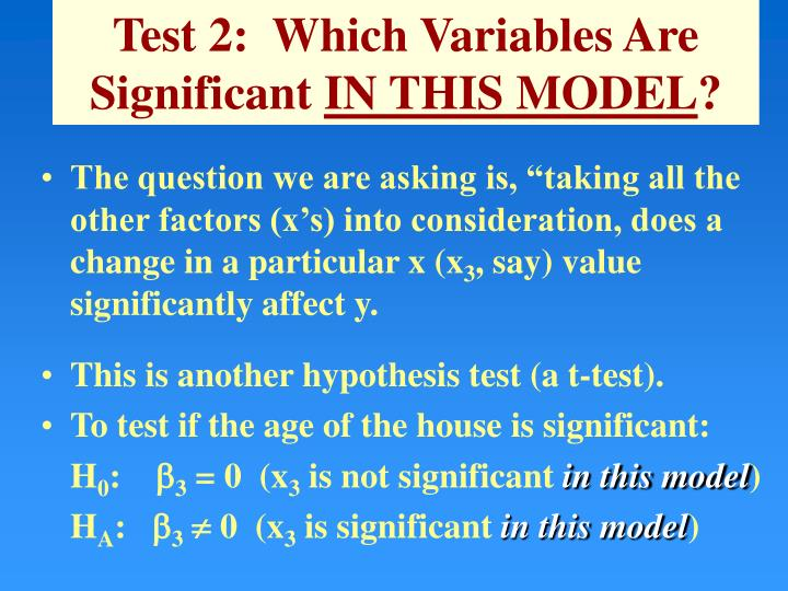 Test 2:  Which Variables Are Significant
