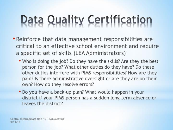 Reinforce that data management responsibilities are critical to an effective school environment and require a specific set of