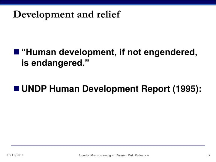 Development and relief