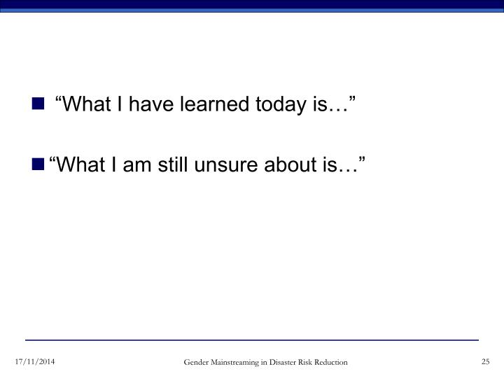 """""""What I have learned today is…"""""""
