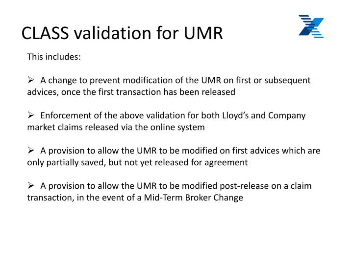 CLASS validation for UMR