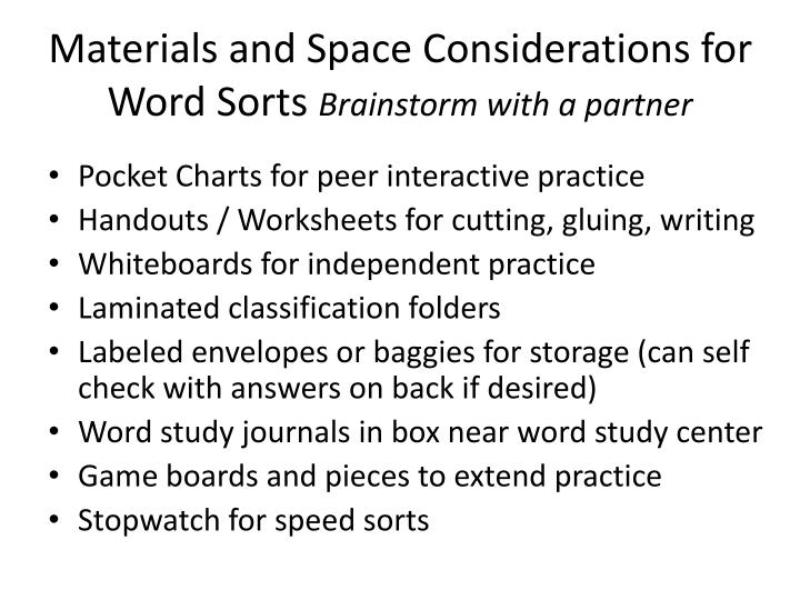 Materials and Space Considerations for Word Sorts