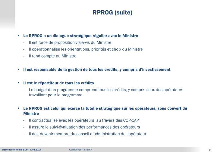 Le RPROG a un dialogue stratégique régulier avec le Ministre
